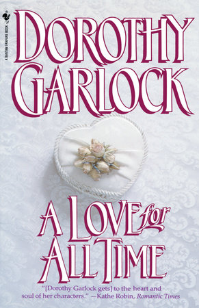 A Love for All Time by Dorothy Garlock