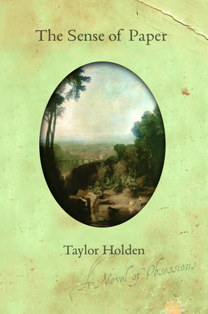 The Sense of Paper by Taylor Holden