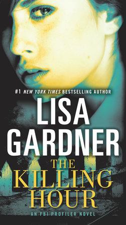The Killing Hour by Lisa Gardner