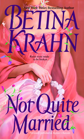 Not Quite Married by Betina Krahn