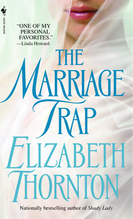 The Marriage Trap by Elizabeth Thornton