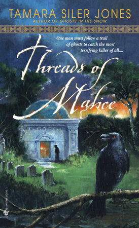 Threads of Malice by Tamara Siler Jones