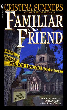 Familiar Friend by Cristina Sumners