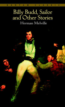 Billy Budd, Sailor, and Other Stories by Herman Melville
