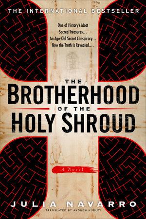 The Brotherhood of the Holy Shroud by Julia Navarro