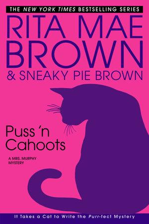 Puss 'n Cahoots by Rita Mae Brown