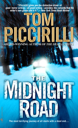 The Midnight Road by Tom Piccirilli