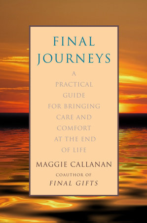 Final Journeys by Maggie Callanan