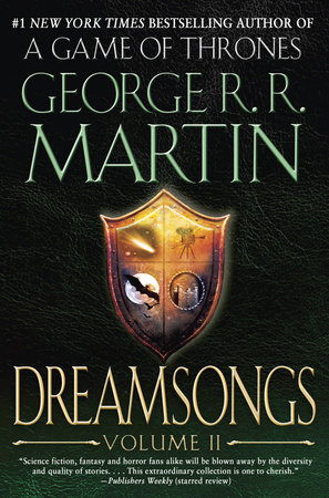 Dreamsongs: Volume II by George R. R. Martin