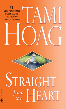 Straight from the Heart by Tami Hoag