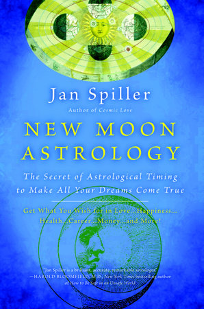New Moon Astrology by Jan Spiller