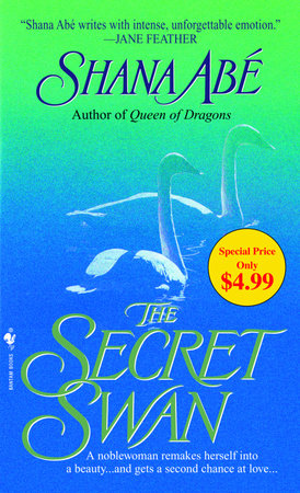 The Secret Swan by Shana Abé