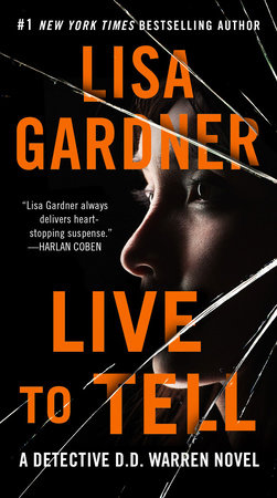 Live to Tell by Lisa Gardner