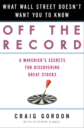 Off the Record by Craig Gordon and Stephen Kindel