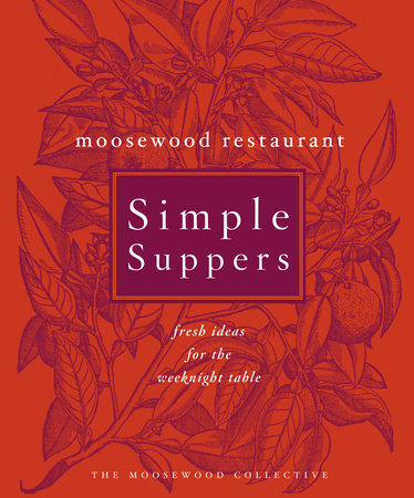 Moosewood Restaurant Simple Suppers by Moosewood Collective