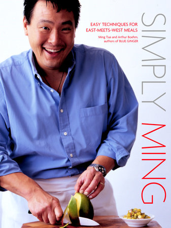 Simply Ming by Ming Tsai and Arthur Boehm