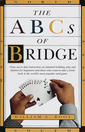 The ABCs of Bridge by William S. Root