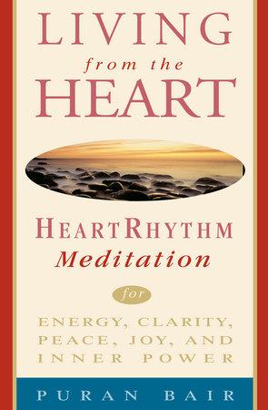 Living from the Heart by Puran Khan Bair