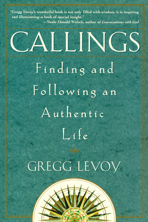 Callings by Gregg Michael Levoy