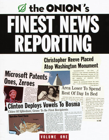 The Onion's Finest News Reporting, Volume 1 by Scott Dikkers and Robert Siegel