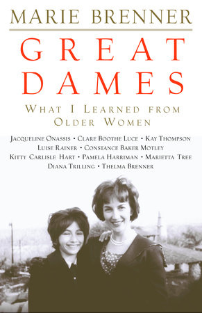 Great Dames by Marie Brenner