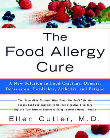 The Food Allergy Cure by Dr. Ellen Cutler