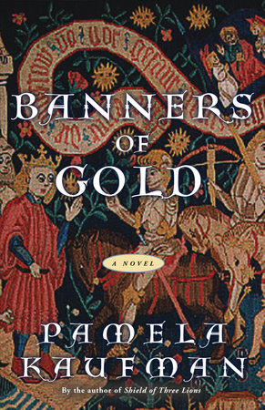 Banners of Gold by Pamela Kaufman