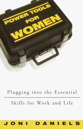Power Tools for Women by Joni Daniels