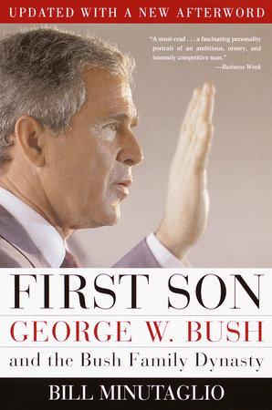 First Son by Bill Minutaglio