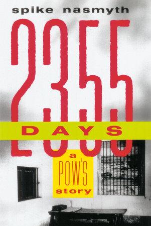 2,355 Days by Spike Nasmyth