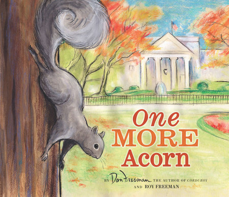 One More Acorn by Don Freeman and Roy Freeman