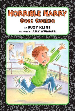 Horrible Harry Goes Cuckoo by Suzy Kline