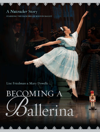 Becoming a Ballerina by Lise Friedman
