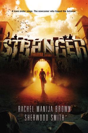 Stranger by Sherwood Smith and Rachel Manija Brown
