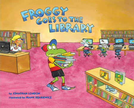 Froggy Goes to the Library by Jonathan London; Illustrated by Frank Remkiewicz
