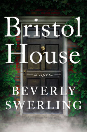 Bristol House by Beverly Swerling