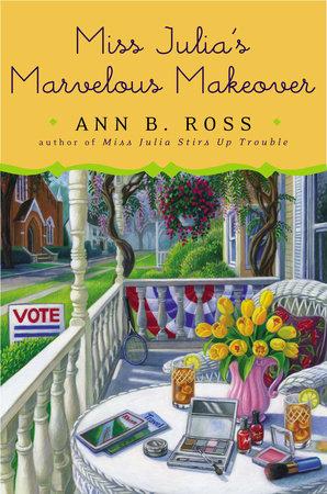 Miss Julia's Marvelous Makeover by Ann B. Ross