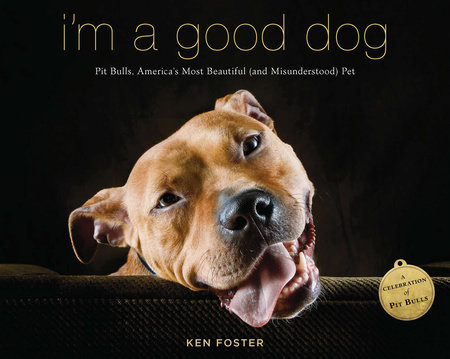 I'm a Good Dog by Ken Foster