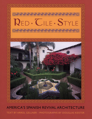 Red Tile Style by Arrol Gellner and Douglas Keister