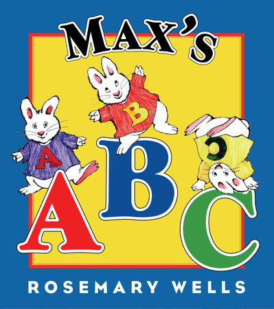 Max's ABC by Rosemary Wells