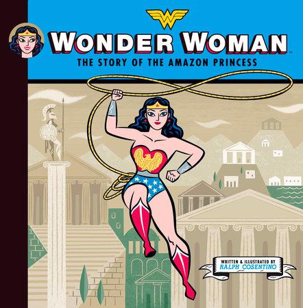 Wonder Woman by Ralph Cosentino