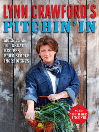 Lynn Crawford's Pitchin' In by Lynn Crawford