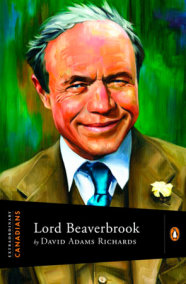 Extraordinary Canadians Lord Beaverbrook