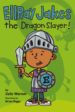 Ellray Jakes the Dragon Slayer by Sally Warner