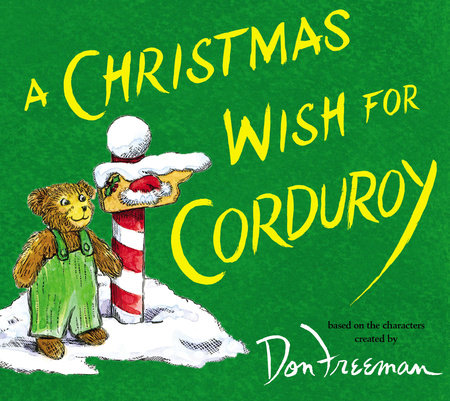 A Christmas Wish for Corduroy by B.G. Hennessy