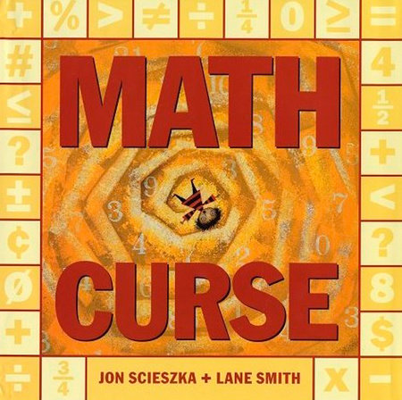 Math Curse by Jon Scieszka
