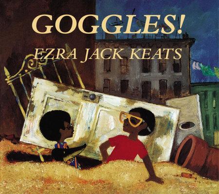 Goggles by Ezra Jack Keats