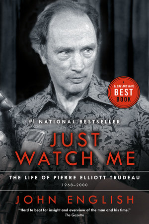 Just Watch Me by John English