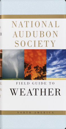 National Audubon Society Field Guide to Weather by David Ludlum