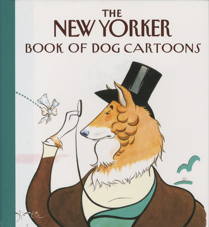 The New Yorker Book of Dog Cartoons by New Yorker
